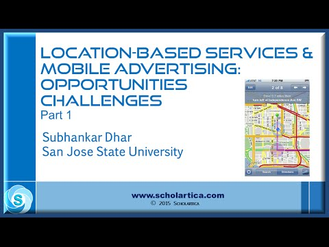 Location-based Services & Mobile Advertising: Opportunities & Challenges - Part 1