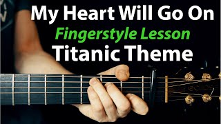 My Heart Will Go On - (Titanic Theme) - Finger-Style: Acoustic Guitar Lesson + TAB