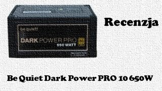 Be Quiet Dark Power PRO 10 650W test i recenzja