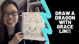 Art Demo: Draw a Dragon with Grace Lin!!!