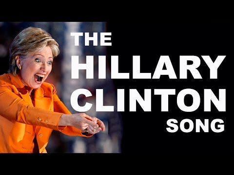 Hillary Clinton Song (OFFICIAL!)