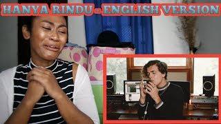 Andmesh - Hanya Rindu (ENGLISH VERSION by Alexander Stewart) | Reaction