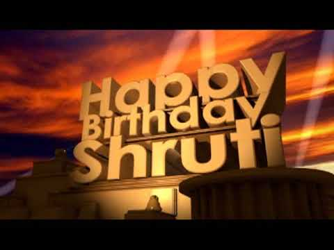 Happy Birthday Shruti