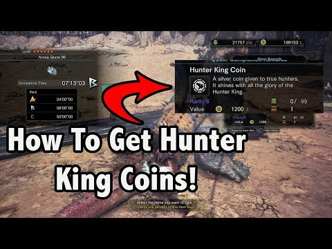 Monster Hunter World! -=-  Easiest Way To Get Hunter King Coins!