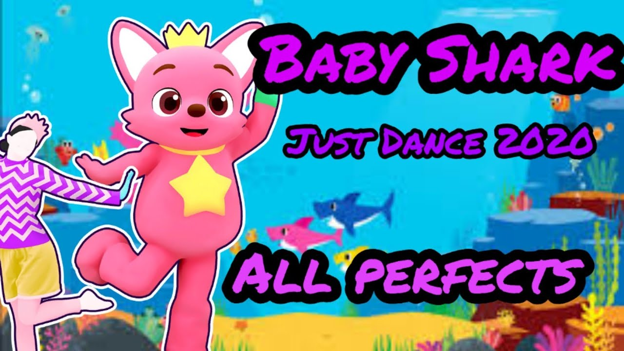 Baby Shark 🦈 - All Perfects - Just Dance 2020 - YouTube