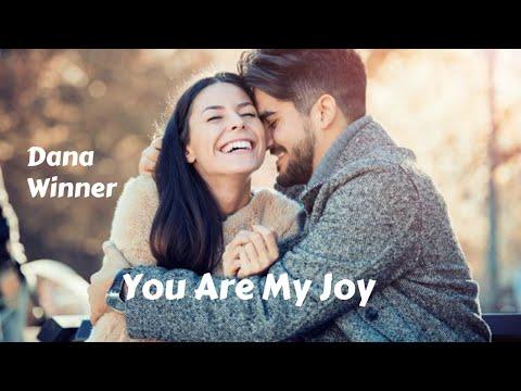 You Are My Joy - Dana Winner (tradução) HD