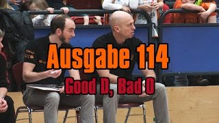 NINERS360 Ausgabe 114 - Good D, Bad O | NINERS Chemnitz vs. OeTTINGER Rockets - 62:71