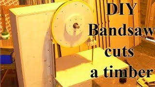 Homemade Bandsaw Cuts Timber