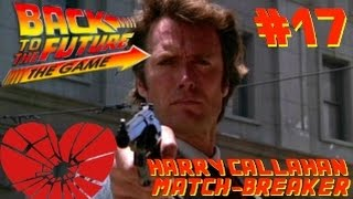 RLA : Back To The Future : The Game - #17 - Harry Callahan, Match-Breaker