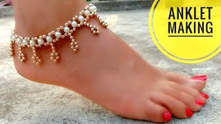 How To Make Anklets//Easy To Make// Useful & Easy