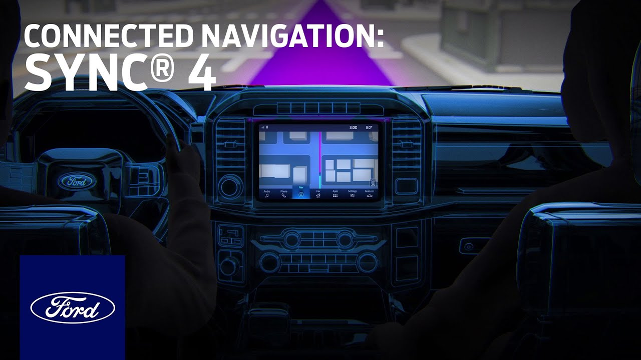 Available Connected Navigation   SYNC 4   Ford