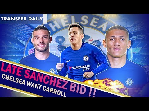 Chelsea January Transfer News || Chelsea to Hijack Sanchez Man United move? || Carroll to Chelsea ?