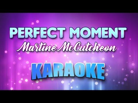 Martine McCutcheon - Perfect Moment (Karaoke version with Lyrics)