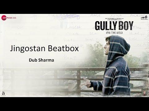 Jingostan Beatbox | Dub Sharma | Ranveer Singh