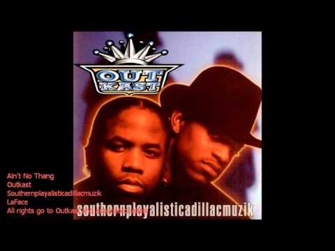 Ain't No Thang [Clean] - OutKast