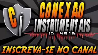 #ConexãoInstrumental - Busta Rhymes - Holla Instrumental