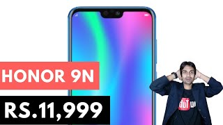Honor 9N Launched Rs.11,999 | Notch Display with Glass Build