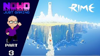 Just Gaming... RiME Part 3