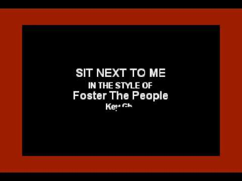 Foster The People - Sit Next To Me (Karaoke Version)