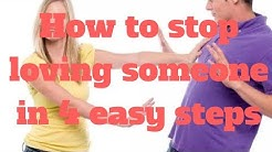 How to stop loving someone in 4 easy steps