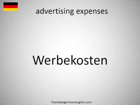 How to say advertising expenses in German?
