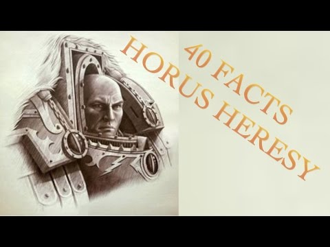 40 Facts and Lore of the Horus Heresy, Warhammer 40k and 30k Part 1