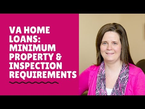 va-home-loans:-minimum-property-and-inspection-requirements