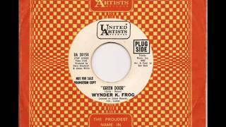 WYNDER K. FROG - GREEN DOOR (U.A.)