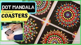 DOT MANDALA COASTERS - WATERPROOF I Using tools like paint brush, pencil, crayon etc