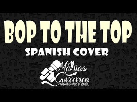 High School Musical - Bop to the top | SPANISH COVER | Mathias Guerreiro ft. Edith