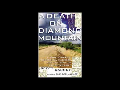 "Scott Carney ""A Death on Diamond Mountain"" radio interview"