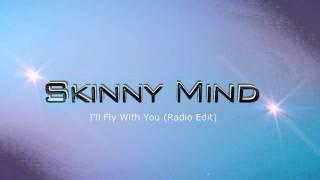 Skinny Mind - I