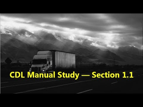 Sec. 1.1 Commercial Driver License Tests - CDL Manual - General Knowledge