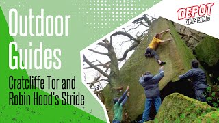 Depot Climbing - Cratcliffe Tor and Robin Hood\'s Stride - Peak District
