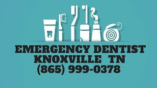 Urgent Dental Care Knoxville Tennessee | 24-Hour Emergency Dentist TN | (865) 999-0378