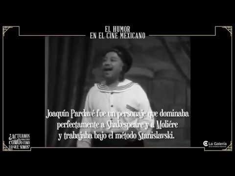 #TodoElHumor - Joaquín Pardavé
