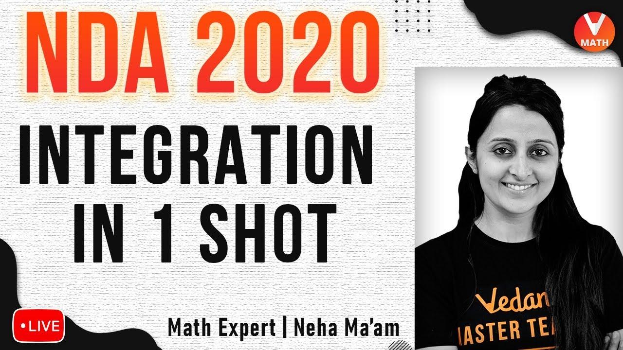 Integration For NDA 2020 in 1 Shot | NDA Exam Preparation Videos | Vedantu NDA Maths