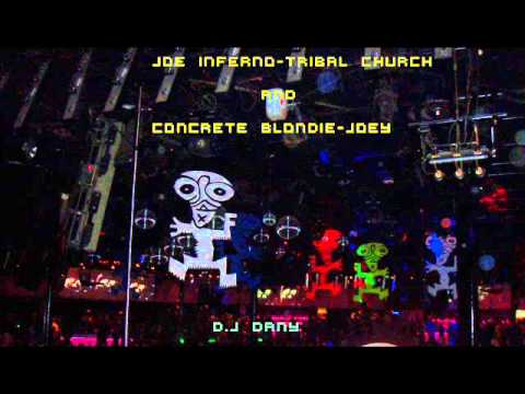Joe Inferno-Tribal Church And Concrete Blonde-Joey    D.J. DANY.wmv