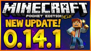 ★MINECRAFT POCKET EDITION 0.14.1 - NEW UPDATE OUT NOW! STORYMODE SKINPACK & NEW MAP! (MCPE 0.14.1)★