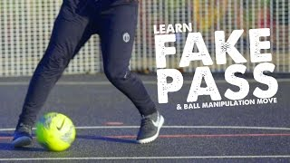 Learn Heel Toe Fake Pass & Football Manipulation Skill - Day 29 of 90