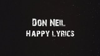 Don Neil - Happy Lyrics
