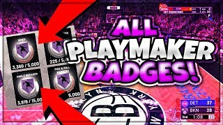 HOW TO GET ALL PLAYMAKER BADGES IN NBA 2K19 FASTEST METHOD TO UNLOCK ALL PLAYMAKER BADGES