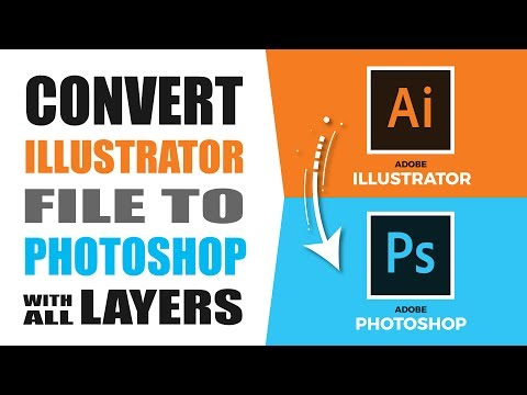 How To Convert Illustrator File To Photoshop With All Layers