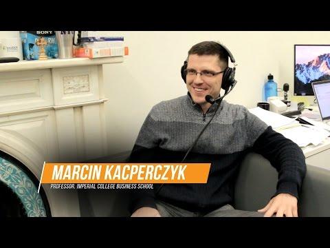 Shape Your Future Podcast Episode 118: Professor Marcin Kacperczyk, Imperial College Business School