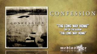 "Confession ""The Long Way Home"""