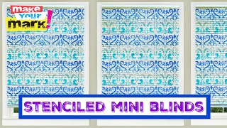 How to: Stenciled Mini Blinds