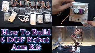 How To Build 6 DOF Robot Arm Kit