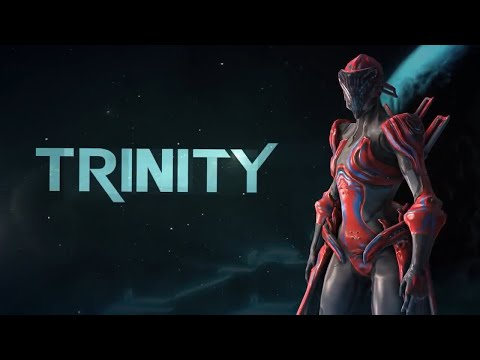 [Warframe Profile] Trinity | The healer, the equalizer.