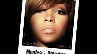 Monica - Amazing [HQ + Download Link]