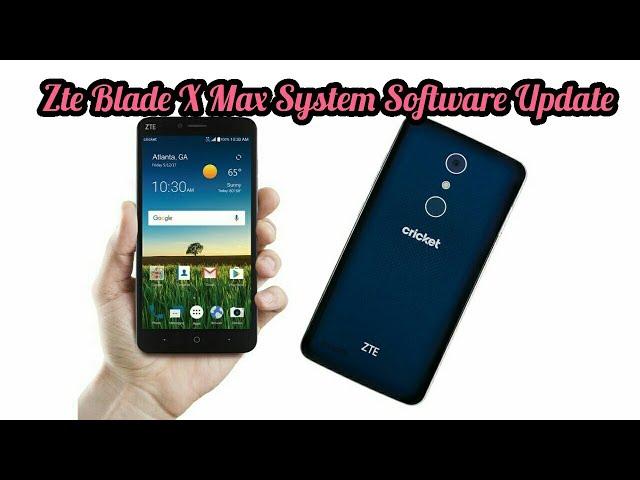 Zte Blade X Max software update finally here - YouTube